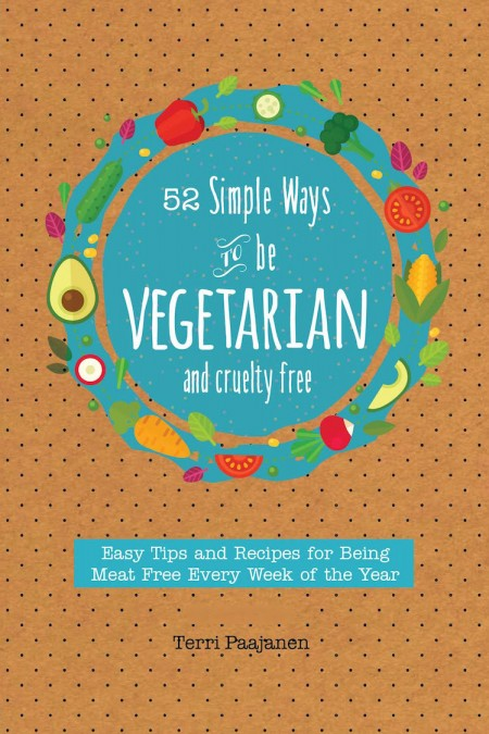 52 Simple Ways To Be Vegetarian and Cruelty-Free