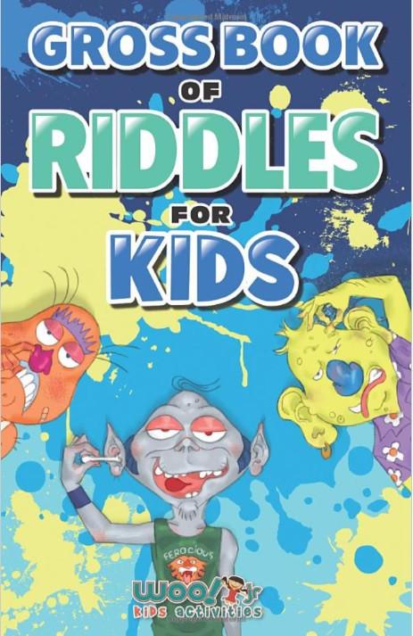 Gross Book of Riddles for Kids