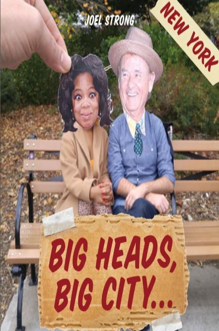 Big Heads, Big City