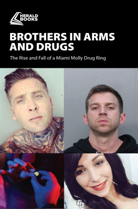 Brothers in Arms and Drugs
