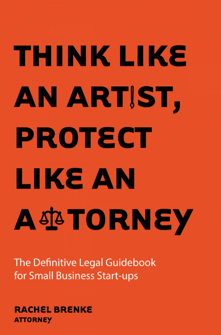 Think Like an Artist, Protect Like an Attorney