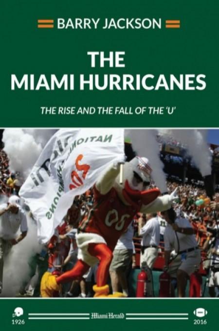 The  Miami Hurricanes