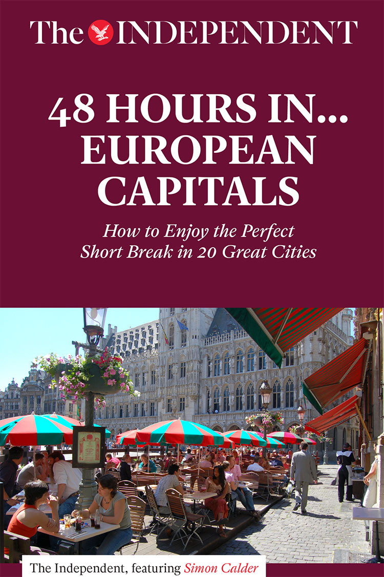 48 HOURS IN EUROPEAN CAPITALS