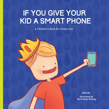 If You Give Your Kid A Smart Phone
