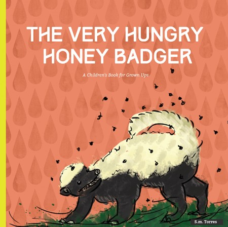 The Very Hungry Honey Badger