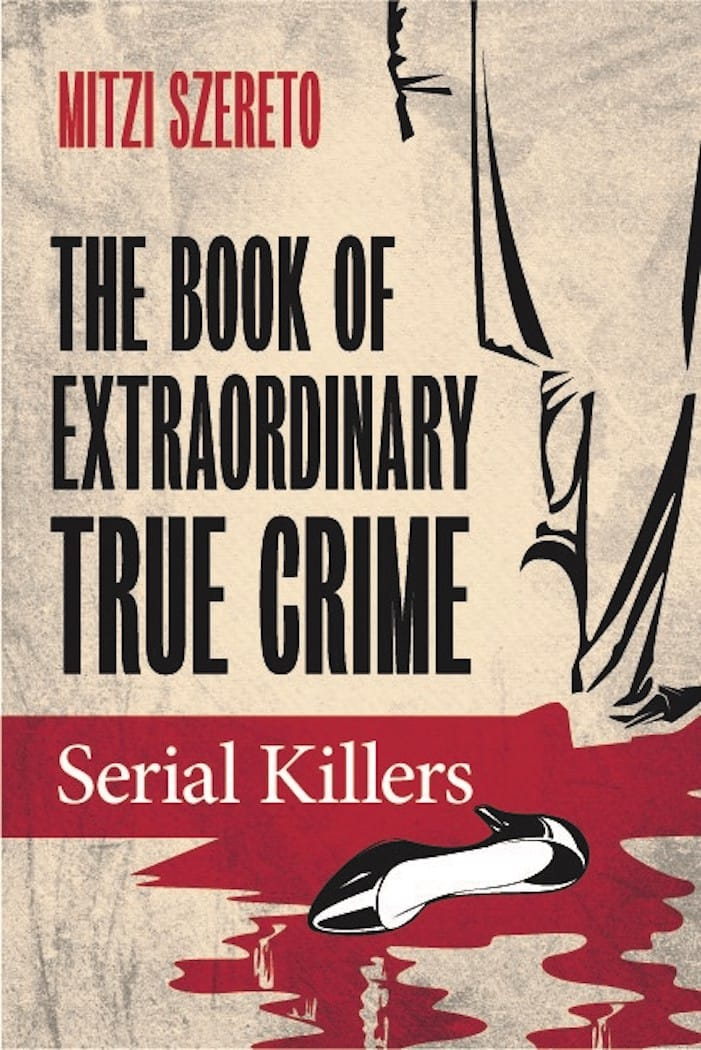 The Book of Extraordinary True Crime Stories