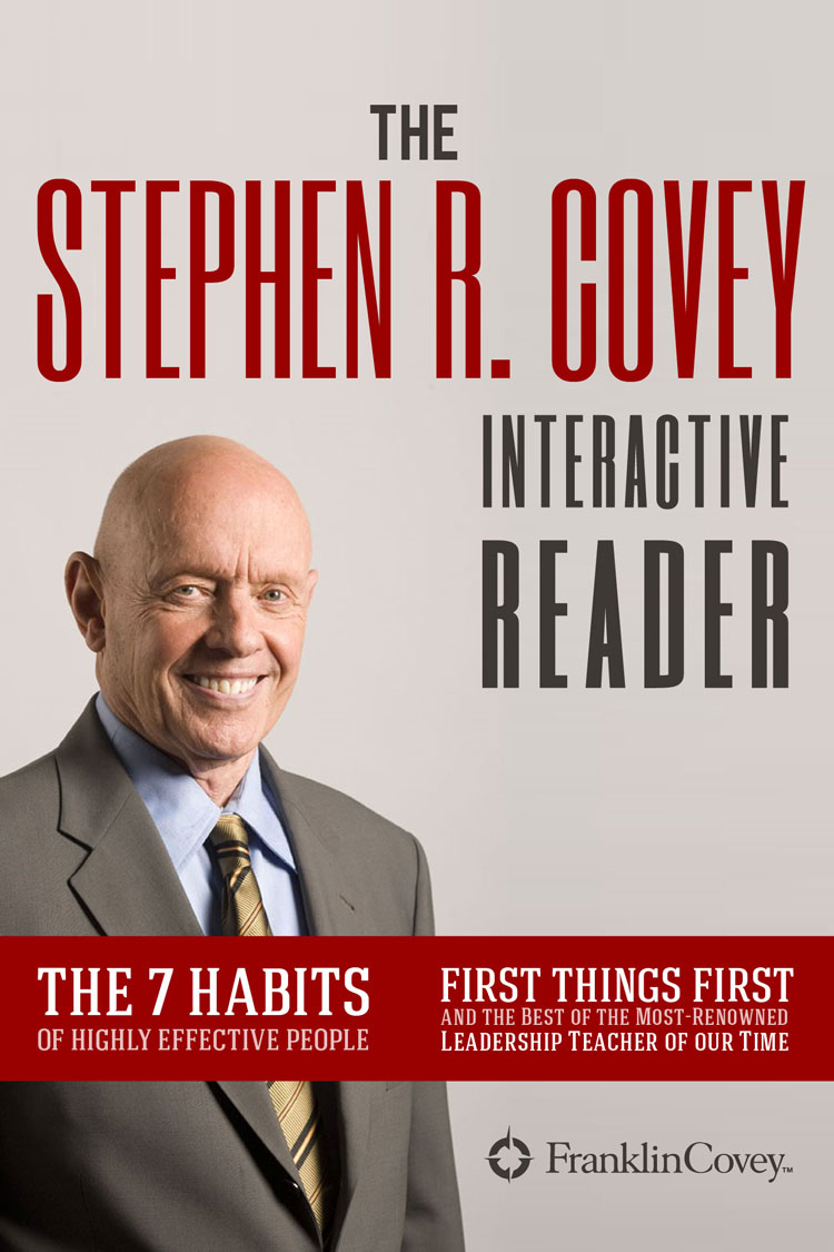 The Stephen R. Covey Interactive Reader - 4 Books in 1