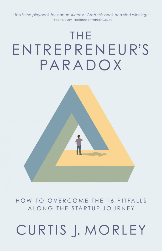 The Entrepreneur's Paradox