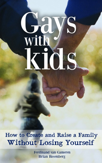 The Definitive Parenting Handbook for Gay Dads