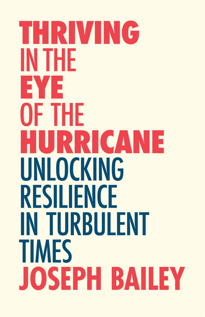 Thriving in the Eye of the Hurricane
