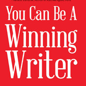 You Can Be a Winning Writer: The 4 C's of Successful Authors Path to Publication series