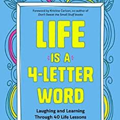 Life Is a 4-letter Word